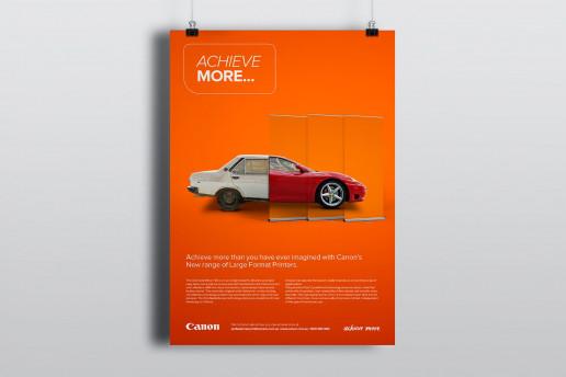 Canon Achieve More Poster Brand Strategy Marketing Campaign Brand Design Boldfish